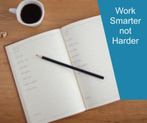 Planning - Working Smarter not Harder
